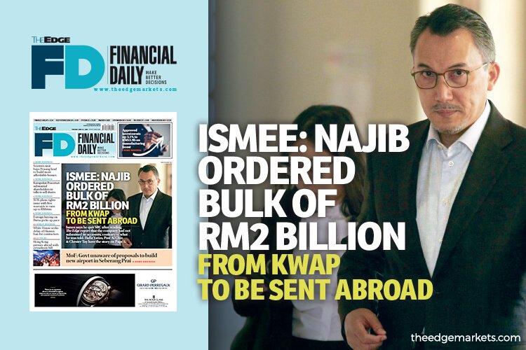 Ismee:纳吉指示将KWAP 20亿贷款的一大部分转到国外